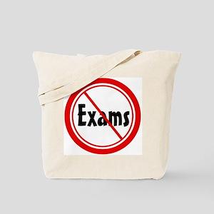 No Exams Tote Bag