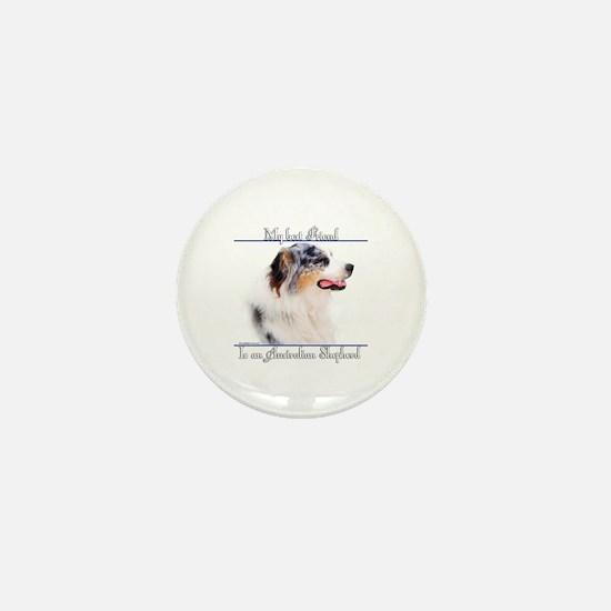 Aussie Best Friend2 Mini Button