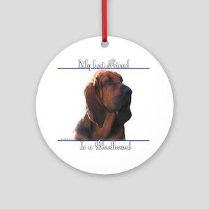 Bloodhound Best Friend2 Ornament (Round)