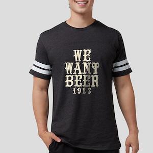 Boardwalk Empire: We Want Beer Mens Football Shirt