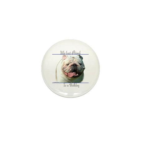 Bulldog Best Friend2 Mini Button