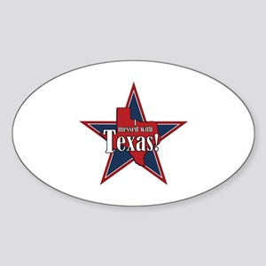 I Messed With Texas Sticker (Oval)