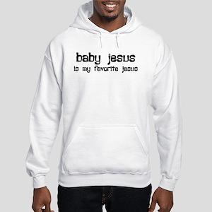 """Baby Jesus"" Hooded Sweatshirt"