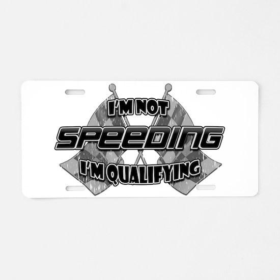 I'm Not Speeding Aluminum License Plate