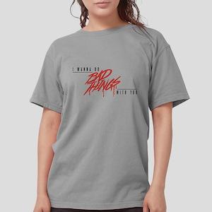 Bad Things Womens Comfort Colors Shirt