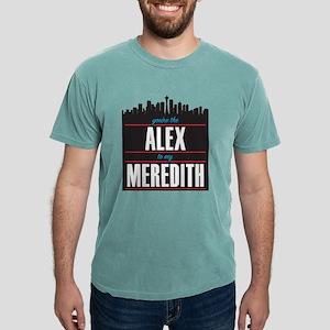 Alex to my Meredith Mens Comfort Colors Shirt