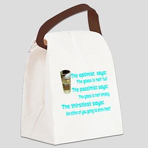 Optimist? Pessimist? Thirstiest. Canvas Lunch Bag