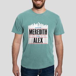 Meredith to my Alex Mens Comfort Colors Shirt