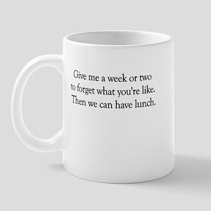 Give Me A Week Mug
