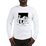 Filing a Grievance Long Sleeve T-Shirt