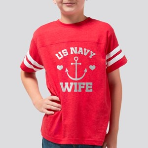 US Navy Wife gift Youth Football Shirt