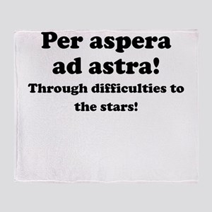Per aspera ad astra! Throw Blanket