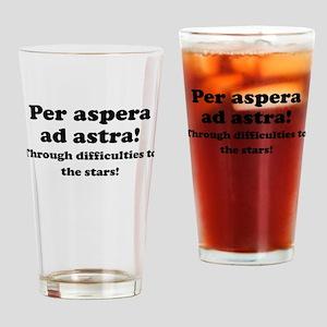 Per aspera ad astra! Drinking Glass