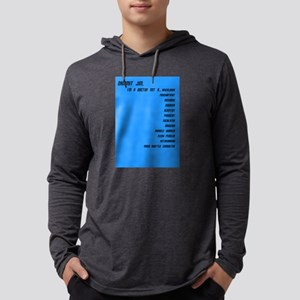 I'm a Doctor, not a ..... Mens Hooded Shirt