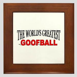 """""""The World's Greatest Goofball"""" Framed Tile"""