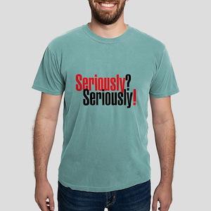 Seriously Black Mens Comfort Colors Shirt