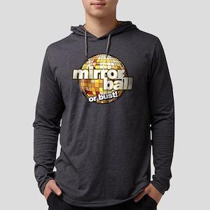 DWTS Mirror Ball or Bust!  Mens Hooded Shirt