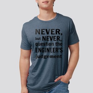 Never but never engineer Mens Tri-blend T-Shirt