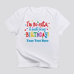 So Cute Birthday Personalized Infant T-Shirt
