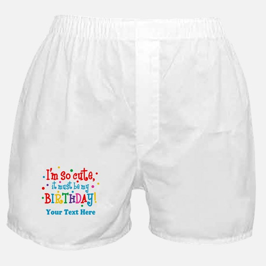 So Cute Birthday Personalized Boxer Shorts