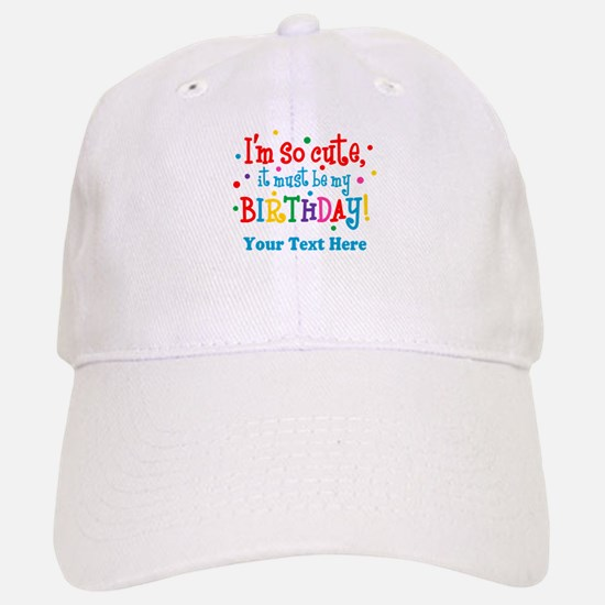 So Cute Birthday Personalized Hat