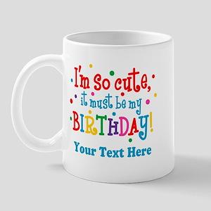 So Cute Birthday Personalized Mug
