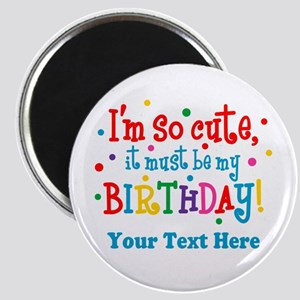 So Cute Birthday Personalized Magnet