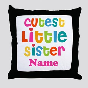 Cutest Little Sister Personalized Throw Pillow