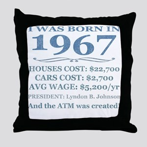 Birthday Facts-1967 Throw Pillow
