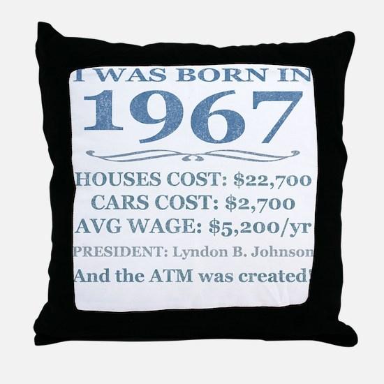 Birthday Facts-1967 Throw Pillow
