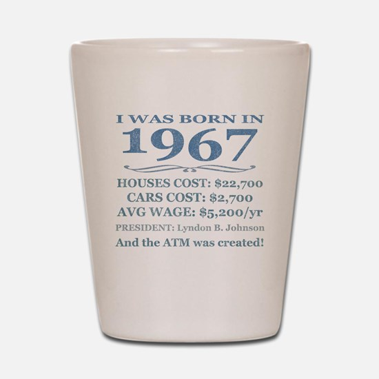 Birthday Facts-1967 Shot Glass