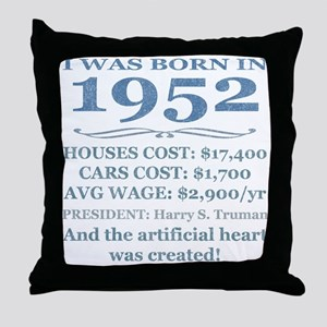Birthday Facts-1952 Throw Pillow