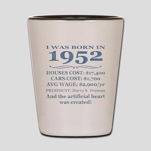 Birthday Facts-1952 Shot Glass