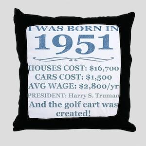 Birthday Facts-1951 Throw Pillow