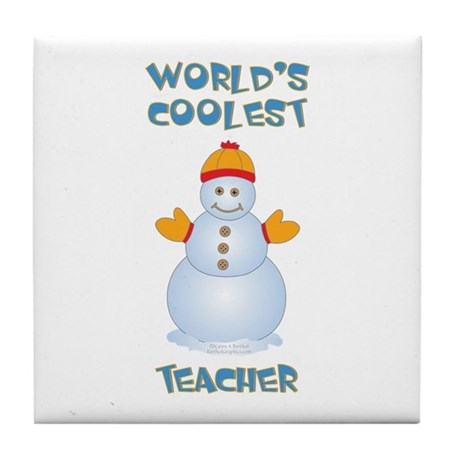 World's Coolest Teacher Tile Coaster