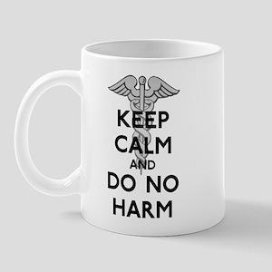 Keep Calm Do No Harm Mug
