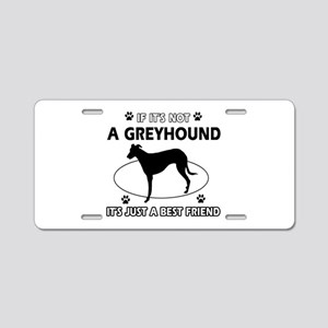 Greyhound Best Friend Designs Aluminum License Pla
