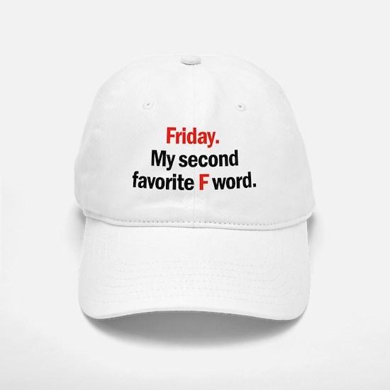 Friday is coming Baseball Baseball Baseball Cap