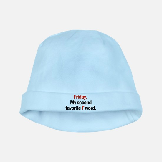 Friday is coming baby hat