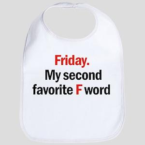 Friday is coming Bib