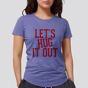 Entourage: Let's Hug It O Womens Tri-blend T-Shirt