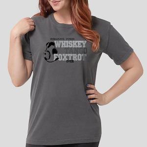 Whiskey Tango Foxtrot  Womens Comfort Colors Shirt