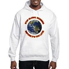 Stop Global Warming (Front) Hoodie