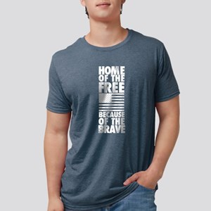 HOME OF THE FREE BECAUSE OF Mens Tri-blend T-Shirt