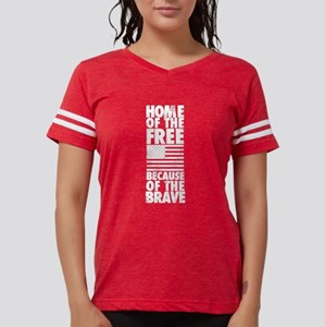 HOME OF THE FREE BECAUSE OF  Womens Football Shirt