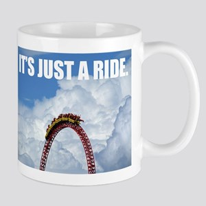 It's Just a Ride Photo | Mug