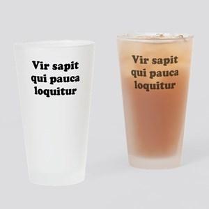 Vir sapit qui pauca loquitur Drinking Glass