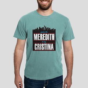 Meredith to my Cristina Mens Comfort Colors Shirt