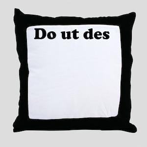 Do ut des Throw Pillow