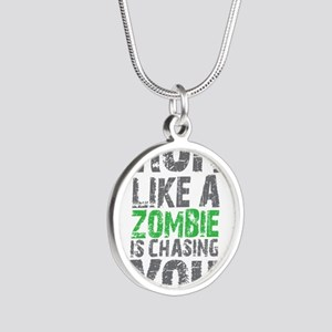Run Like A Zombie Is Chasing Silver Round Necklace
